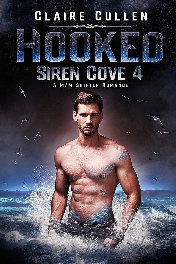 ドメイン電圧苦しめるHooked (Siren Cove Book 4) (English Edition)