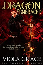 Dragon Embraced (The Covert Dragons Book 8) (English Edition)