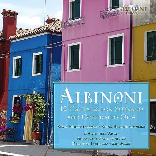 Albinoni: 12 Cantatas for Soprano and Contralto, Op. 4