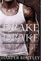 Drake (The Powers That Be Book 5) Kindle Edition