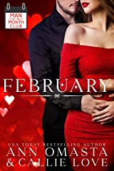 Man of the Month Club: FEBRUARY: A Hot Shot of Romance Quickie featuring an opposites attract romance Kindle Edition