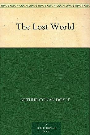 The Lost World (失落的世界) (免费公版书) (English Edition)