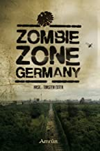 Zombie Zone Germany: Die Anthologie (German Edition)