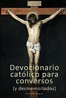 Devocionario católico para conversos (y desmemoriados) (Spanish Edition)