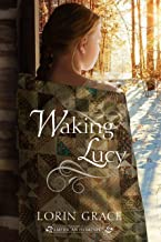 Waking Lucy (American Homespun Book 1)