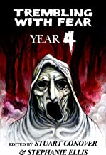Trembling With Fear: Year 4