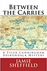 Between the Carries (Tyler Cunningham Book 3) Kindle Edition