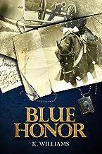 Blue Honor (English Edition)