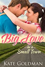 Big Love in a Small Town
