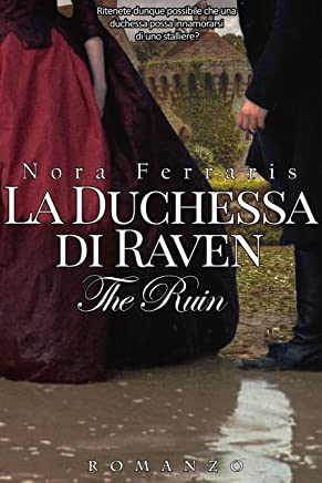 La duchessa di Raven (The Ruin Series Vol. 1)