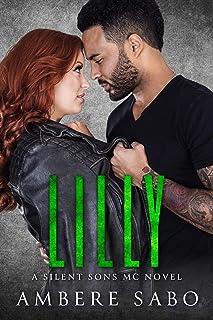 Lilly: A Silent Sons MC Novel Book Four