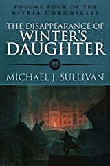 The Disappearance of Winter's Daughter (The Riyria Chronicles Book 4) Kindle Edition