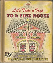 Let's take a trip to a fire house,