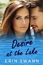 Desire at the Lake: A small town family romance (Clear Lake Book 2) (English Edition)