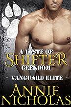 A Taste of Shifter Geekdom: Shifter Romance (Vanguard Elite Book 2)