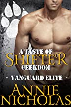A Taste of Shifter Geekdom: Shifter Romance (Vanguard Elite Book 2) (English Edition)