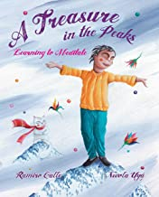 A Treasure in the Peaks (Learning to Meditate)
