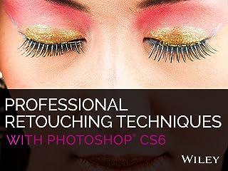 Professional Retouching Techniques with Photoshop CS6