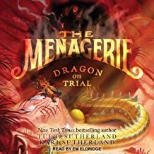Dragon on Trial: Menagerie Series, Book 2