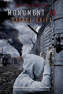 Monument 14: Savage Drift (Monument 14 Series Book 3)