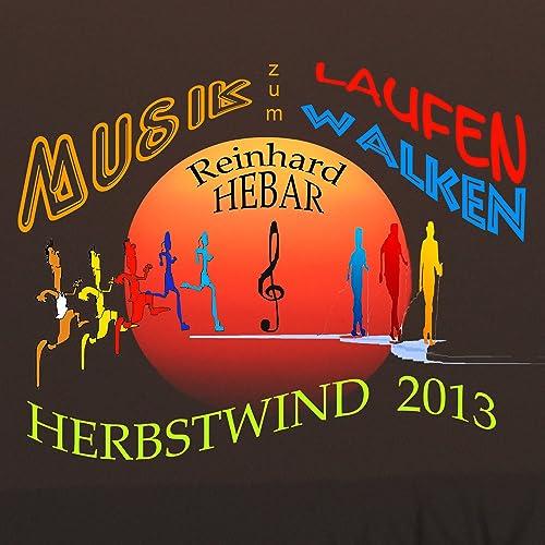 Musik Zum Laufen & Walken - Herbstwind (2013) de Reinhard Hebar en ...