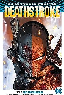 Deathstroke (2016-) Vol. 1: The Professional (English Editio