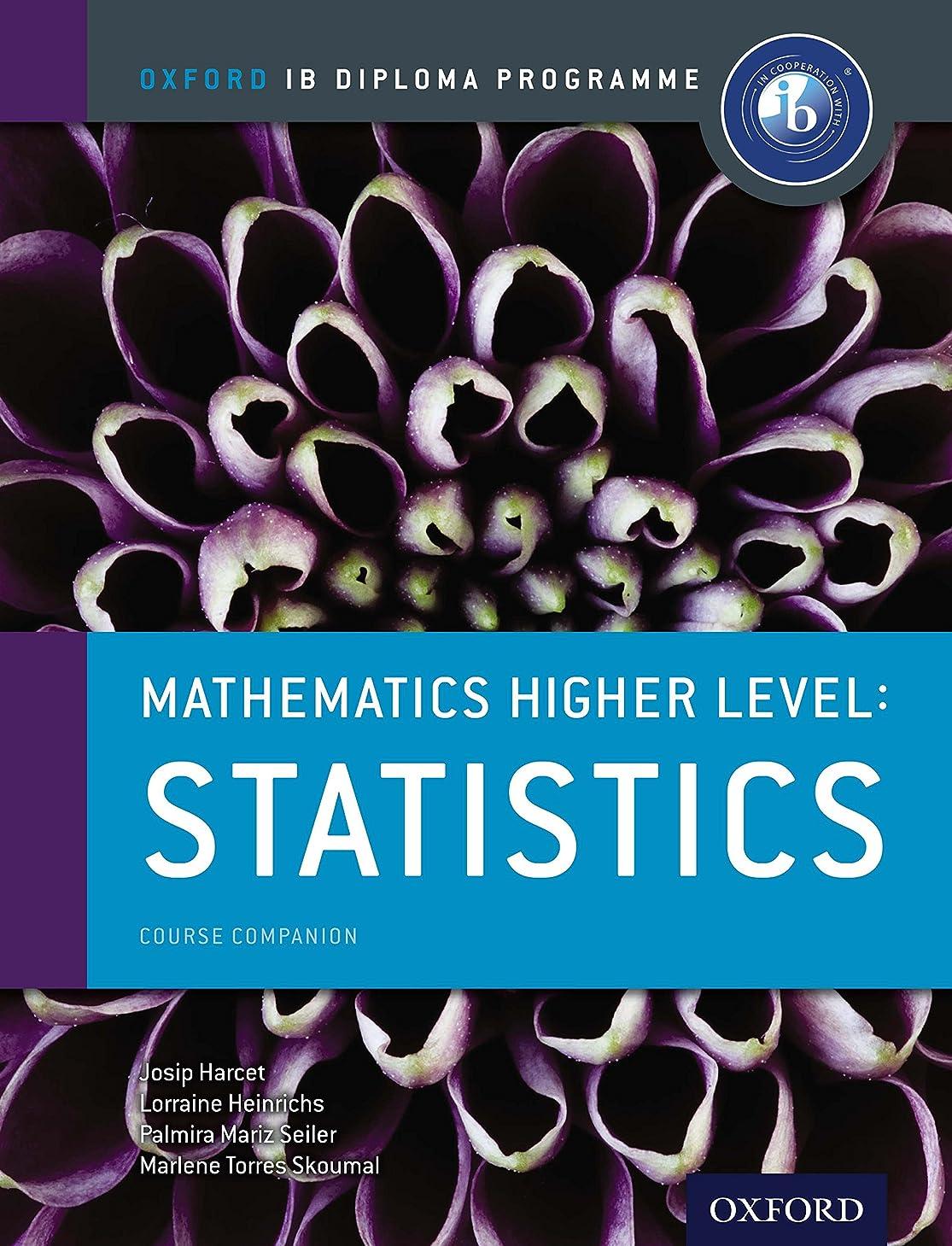 贈り物朝迷惑IB Mathematics Higher level: Statistics (Ib Diploma Program) (English Edition)