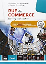 Permalink to Rue de commerce. Con Parcours interdisciplinaires. Per le Scuole superiori. Con e-book. Con espansione online [Lingua francese] PDF