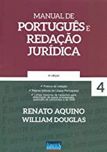 Manual de Português e Redação Jurídica: Volume 4