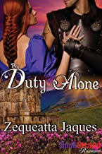 By Duty Alone [Sequel to Always and Forever] (BookStrand Publishing Mainstream)