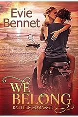 We Belong: MC Romance (Rattler Romance Book 1) Kindle Edition