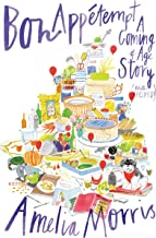 Bon Appetempt: A Coming-of-Age Story (with Recipes!) (English Edition)
