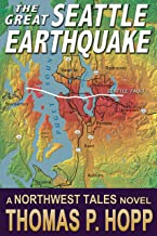 The Great Seattle Earthquake (Northwest Tales Book 2)