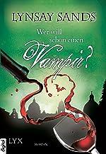 Wer will schon einen Vampir? (Argeneau 8) (German Edition)