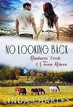 No Looking Back (Bindarra Creek A Town Reborn Book 3)