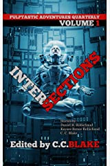 Intersections (Pulptastic Adventures Quarterly Book 1) Kindle Edition