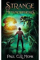 Strange Metamorphosis Kindle Edition