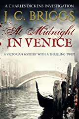 At Midnight In Venice: A Victorian mystery with a thrilling twist (Charles Dickens Investigations Book 5) Kindle Edition