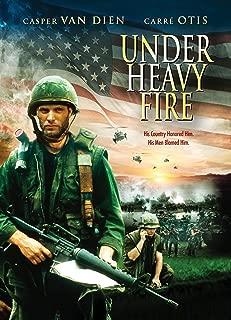 Under Heavy Fire