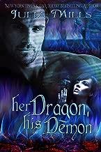 Her Dragon, His Demon (Dragon Guard Series Book 12)