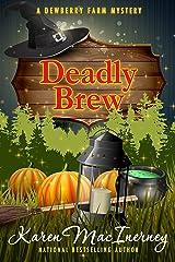 Deadly Brew (Dewberry Farm Mysteries Book 3) Kindle Edition
