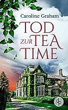 Tod zur Tea Time (German Edition)