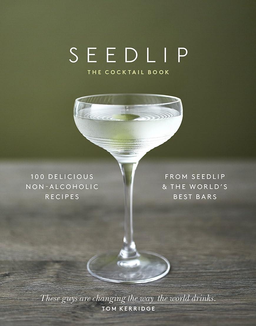 帰る妨げる数学The Seedlip Cocktail Book (English Edition)