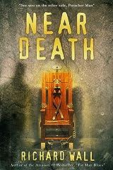 Near Death Kindle Edition
