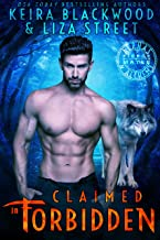 Claimed in Forbidden: A Wolf Shifter Romance (Alphas & Alchemy: Fierce Mates Book 1) (English Edition)