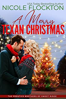 A Merry Texan Christmas (Prentice Brothers of Sweet Ridge Book 3)