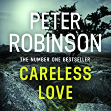 Careless Love: DCI Banks Mystery, Book 25