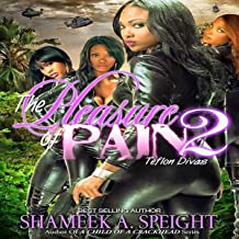 Teflon Divas: The Pleasure of Pain, Book 2