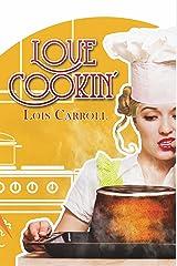 Love Cookin' Kindle Edition