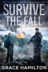 Survive the Fall (EMP: Return of the Wild West Book 1) Kindle Edition